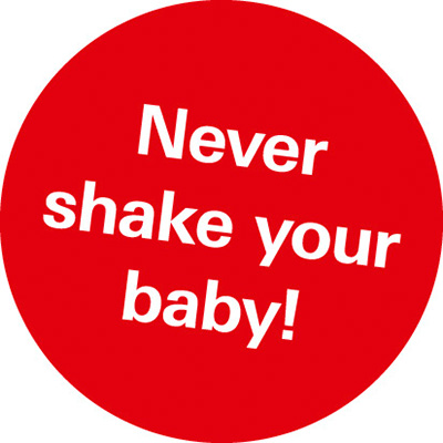 "Roter Button mit weißer Schrift ""Never shake your baby!"""